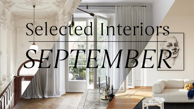 Selected Interiors September